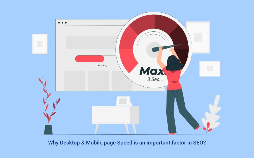 Why Desktop & Mobile Page Speed Is An Important Factor In SEO?